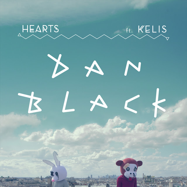 Dan Black | Hearts | Featuring Kelis | Music Is My King Size Bed