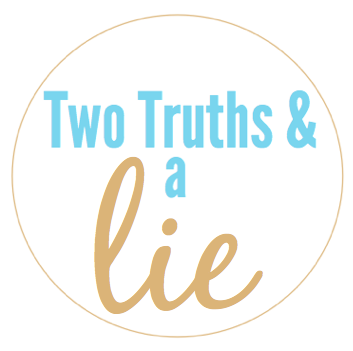 Two Truths & A Lie - Does My Blog Make Me Look Fat?
