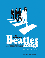 The Complete Beatles Songs by Steve Turner