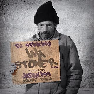 DJ Spinking Ft. Jadakiss - Stoner (Remix)