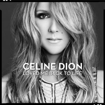 Celine Dion 'Loved Me Back To Life' Single Artwork