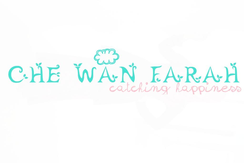 Che Wan Farah:Catching Happiness