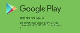 متجر جوجل بلاي  ستور  يرفع حجم الرفع المثالي الى 100 MB  لملفات APK