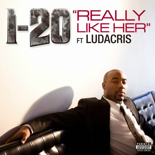 I-20 - Really Like Her (feat. Ludacris) - Single Cover