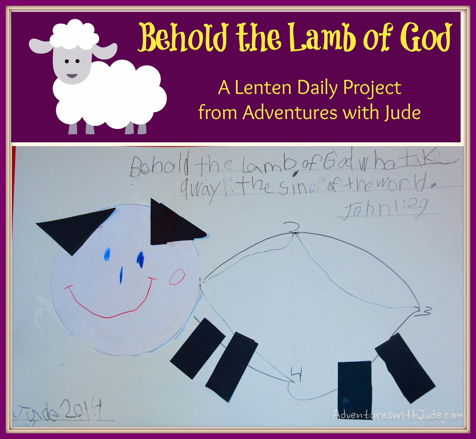 Behold the Lamb of God - A Lenten Daily Project