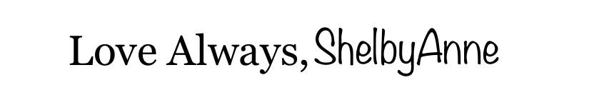 Love Always, Shelby Anne
