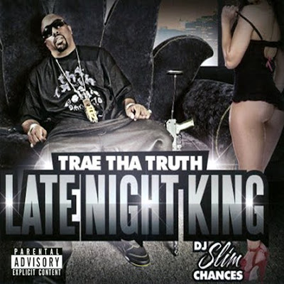 Trae-Late_Night_King-(Bootleg)-2010-CR
