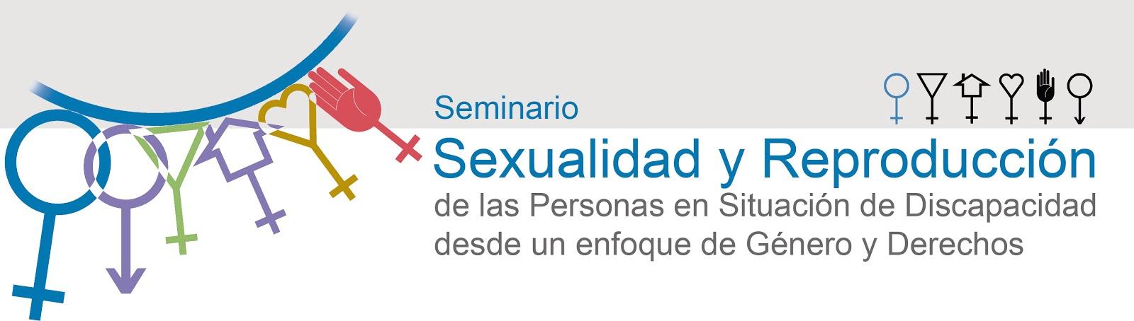 """""""Seminario sobre sexualidad y reproducción de las personas en situación de discapacidad"""""""