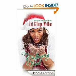 No Ordinary Noel by Pat G'orge Walker