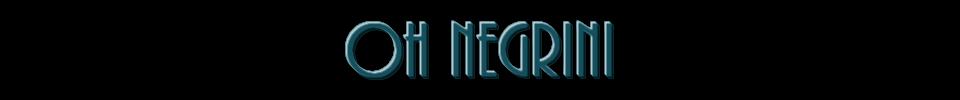 Oh Negrini >> Sua maior e melhor fonte sobre o colírio
