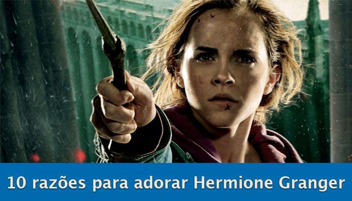 10 razões para adorar Hermione Granger