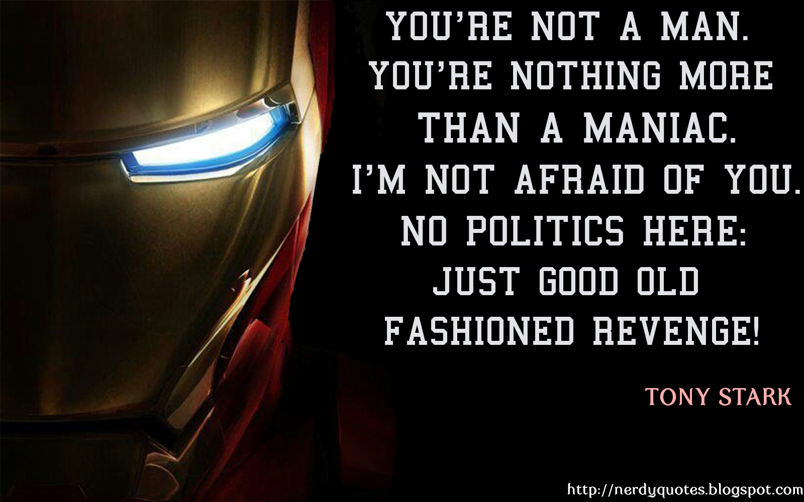Second quote from Iron Man 3 Movie
