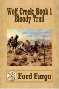 WOLF CREEK: BOOK 1 BLOODY TRAIL