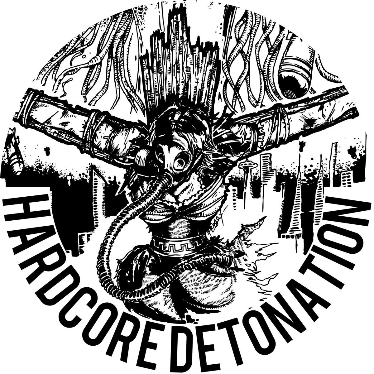 HARDCORE DETONATION