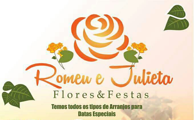 ROMEU E JULIETA FLORES E FESTAS