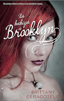 JUVENIL ROMANTICA: Los Hechizos de Brooklyn   Britanny Geragotelis [Roca Editorial, 20 Febrero 2014]  Título original: What the Spell? (Life's a Witch #1)  PORTADA