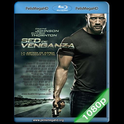 SED DE VENGANZA (2010) 1080P HD MKV ESPAÑOL LATINO