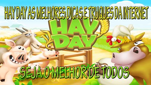 Hay Day As Melhores Dicas E Truques Da Internet
