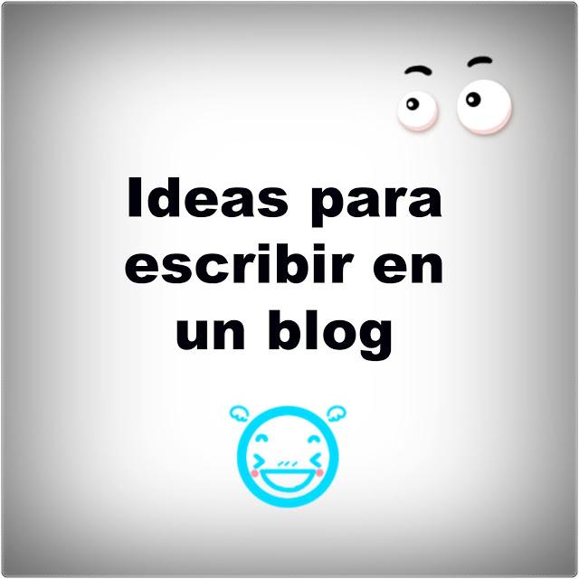 Ideas y consejos para escribir en  un blog