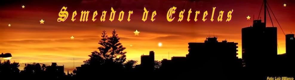 SEMEADOR DE ESTRELAS
