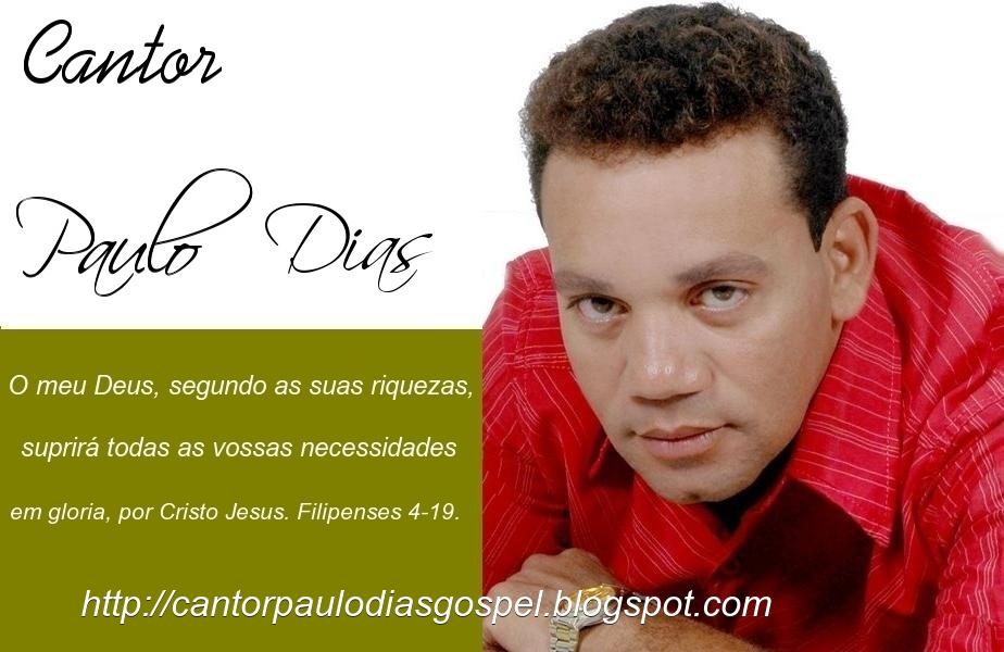 ♫Cantor Paulo Dias♫
