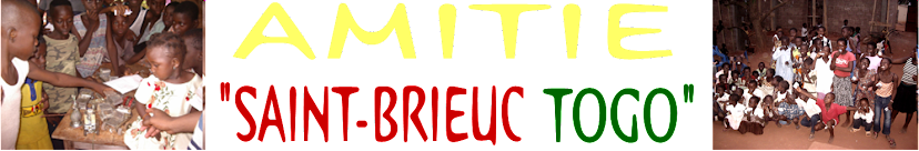 "AMITIE ""SAINT-BRIEUC  TOGO"""