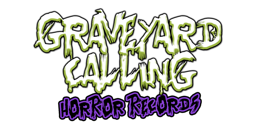 Graveyard Calling Horror Records