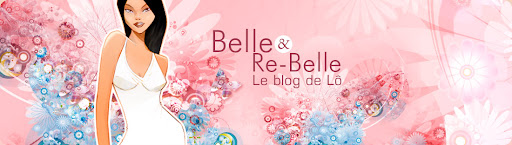 Belle ET RE- Belle, blog Beauté de Lô