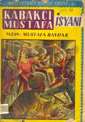 Kabakci Mustafa Isyani Mustafa Baydar Kabakçı Mustafa İsyanı 3.Selim Dönemi