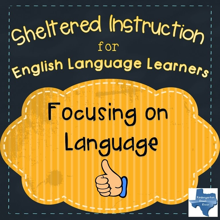 Sheltered Instruction For Ells Focus On The Language Down River