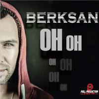 Berksan-Oh Oh
