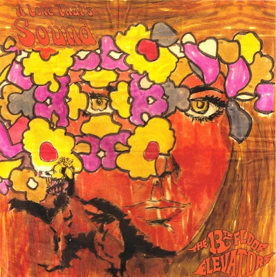 13th floor elevators a love that 39 s sound 1968 the for 13th floor elevators
