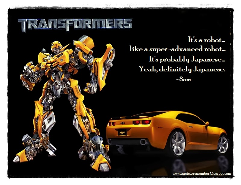 Transformers 2 I Love You Quote : ... into a Camaro and open his door: Anymore questions you want to ask