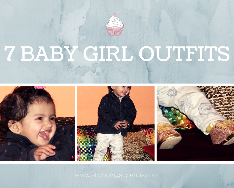 Indian Mum and Baby Blog # 3 | A Series of Outfit Of My Baby Girl( 4 months to 15 months)