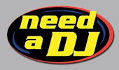 NEED TO HIRE A DJ?
