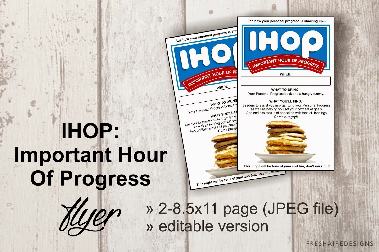 Sisters in Zion, Freshaire Designs: IHOP - Important Hour of Progress