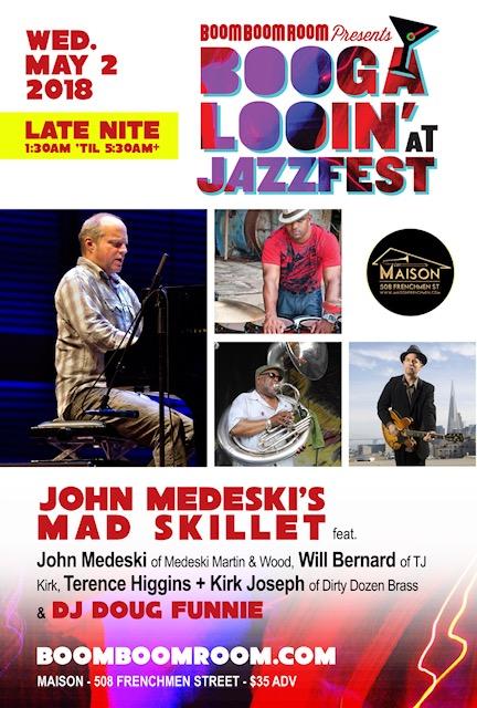 5/2: JOHN MEDESKI'S MAD SKILLET ft John Medeski, Terrance Higgins, Kirk Joseph, Will Bernard @ Mais