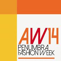 .PENUMBRA> FASHION WEEK