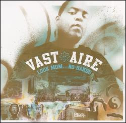 Vast Aire – Look Mom… No Hands (CD) (2004) (FLAC + 320 kbps)
