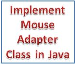Implement Mouse Adapter Class java frame applet
