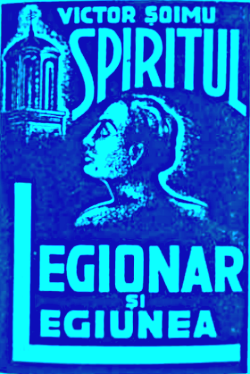 Victor Soimu - Spiritul Legionar și Legiunea - 1938