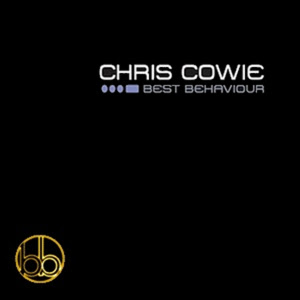 Chris Cowie Best Behaviour