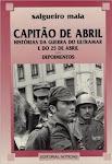 25-CAPITÃO DE ABRIL - Histórias da guerra do ultramar e do 25 de Abril' De Salgueiro Maia