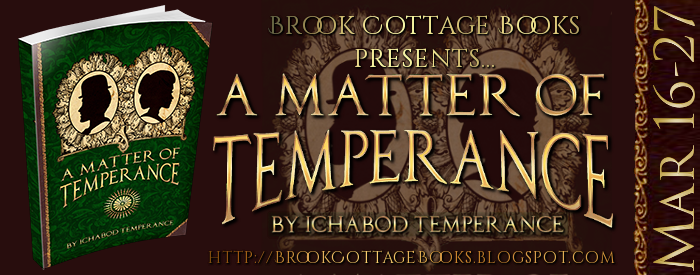 A Matter of Temperance Tour