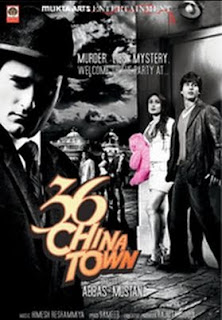 36 China town is a shahid kappor and kareena kapoor starring hindi movie
