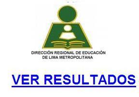Ver DRELM LIMA METROPOLITANA Resultados de Examen Contrato Docentes 2014
