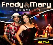Fredy e Mary Forró Bem Bolado