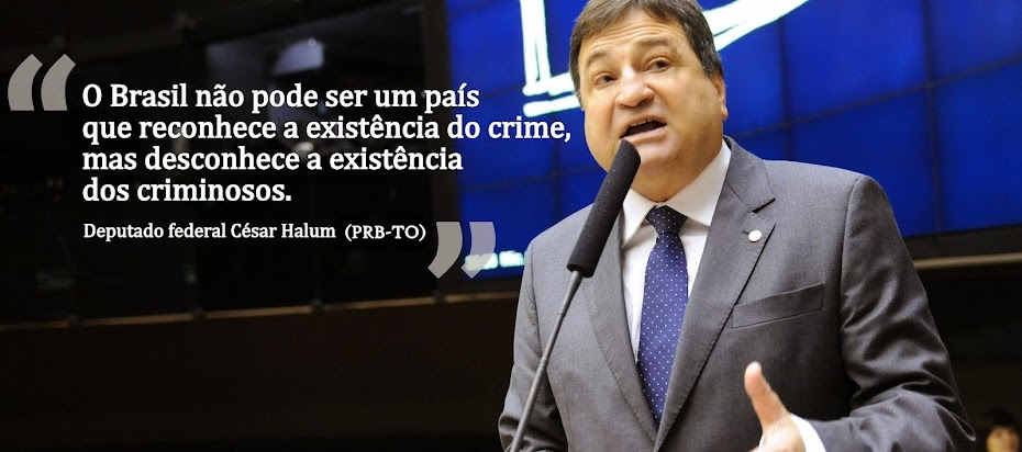 Deputado César Halum