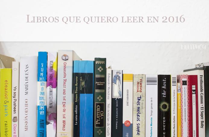 libros que quiero leer en 2016