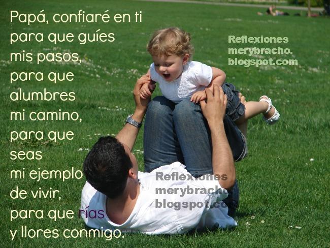 Palabras de un hijo o hija a su Padre. Reflexiones para ti, cortas. Postales de familia, tarjetas del padre para etiquetar papa, padre, papi. Mensaje de un hijo o hija para su papá. Pensamientos de un hijo a su papi.